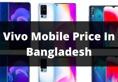 Vivo Mobile Price In Bangladesh